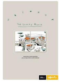 The Somfy House