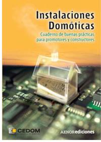 Cuaderno de Buenas Prácticas en Instalaciones Domóticas dirigido a Promotores y Constructores