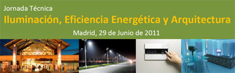 Jornada Iluminación, Eficiencia Energética y Arquitectura