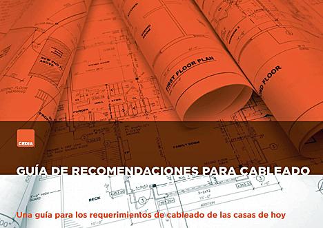 Guía de Recomendaciones para Cableado en español de CEDIA