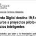 19,5 Millones de Agenda Digital para proyectos piloto de Edificios Inteligentes