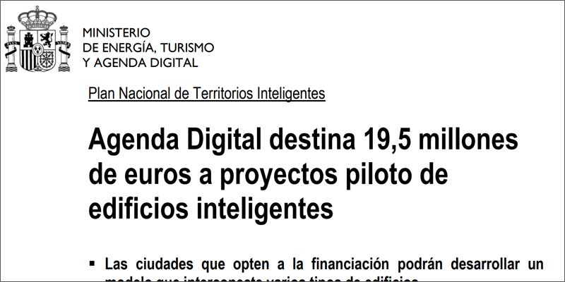 Noticia Agenda Digital Destina 19,5 millones a Edificios Inteligentes