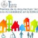 Abierta la Convocatoria de la Primera Edición de los Premios Arquitectura Técnica a la Accesibilidad en la Edificación