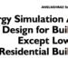 Nuevo estándar Ashrae 209-2018 para el diseño de edificios con simulación de consumo energético