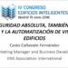 Ciberseguridad absoluta, también para el control y la automatización de viviendas y edificios