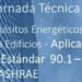 Ashrae convoca una jornada técnica sobre el Estándar 90.1-2016 Requisitos Energéticos para Edificios