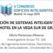 Integración de sistemas inteligentes en un Smart Hotel en la Vega Sur de Granada