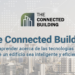 La tercera edición de 'The Connected Building' tendrá lugar el 14 de junio en el municipio madrileño de Leganés