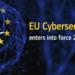 La Unión Europea ya dispone del nuevo reglamento de Ciberseguridad