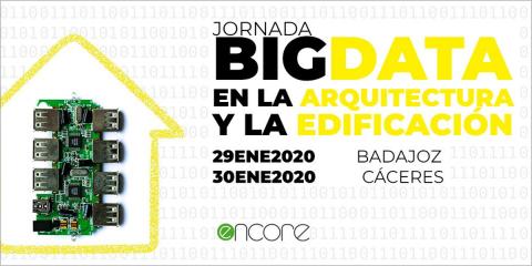 Jornadas gratuitas en Extremadura sobre Big Data en la edificación en el marco del proyecto europeo Encore