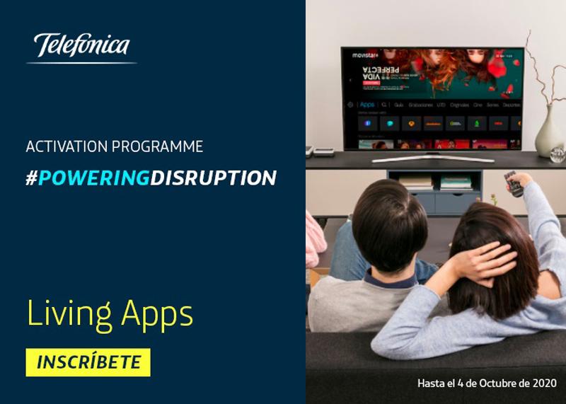 Telefónica Activation Programme: Living Apps de Telefónica.