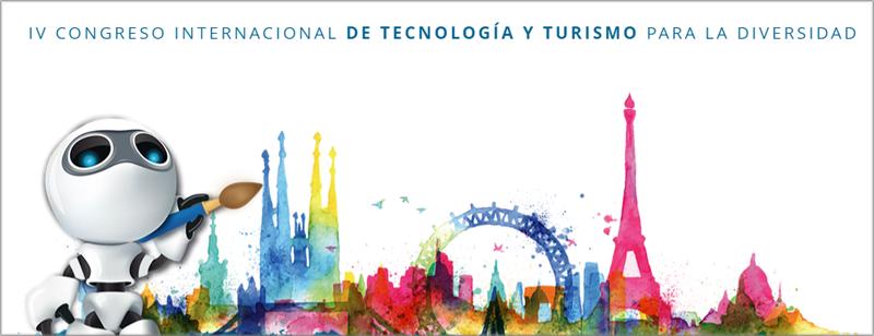 IV Congreso Internacional de Tecnología y Turismo para la Diversidad.