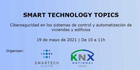 La Asociación KNX y Smartech Clúster impartirán sesiones virtuales sobre nuevas tecnologías en edificios