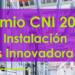 Abierto el plazo de presentación de solicitudes al 'Premio CNI 2021 a la instalación más innovadora'